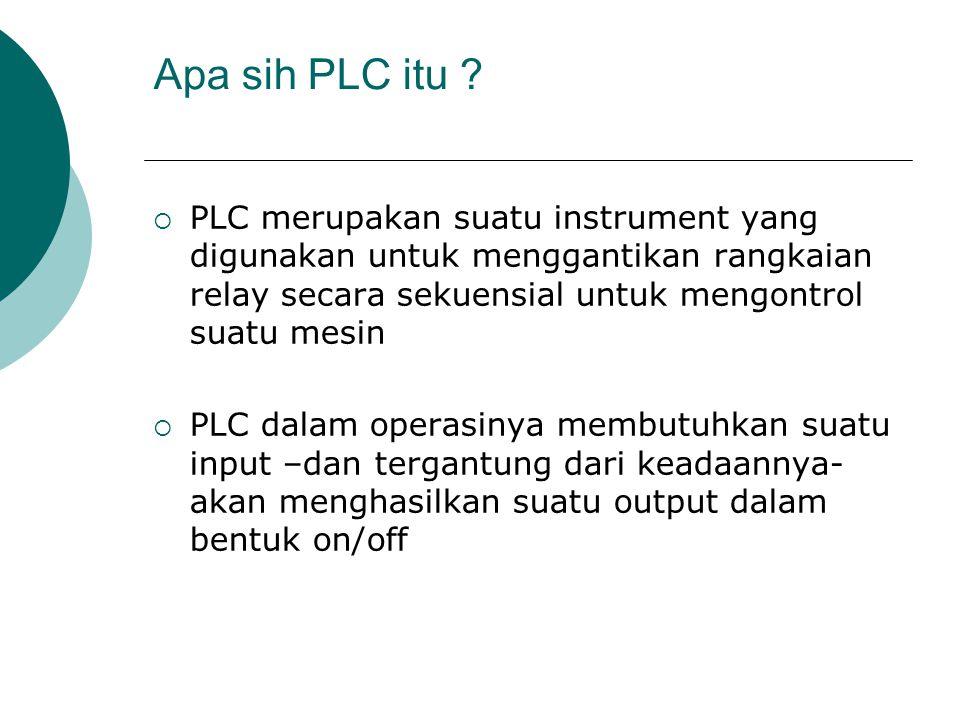 Apa sih PLC itu PLC merupakan suatu instrument yang digunakan untuk menggantikan rangkaian relay secara sekuensial untuk mengontrol suatu mesin.