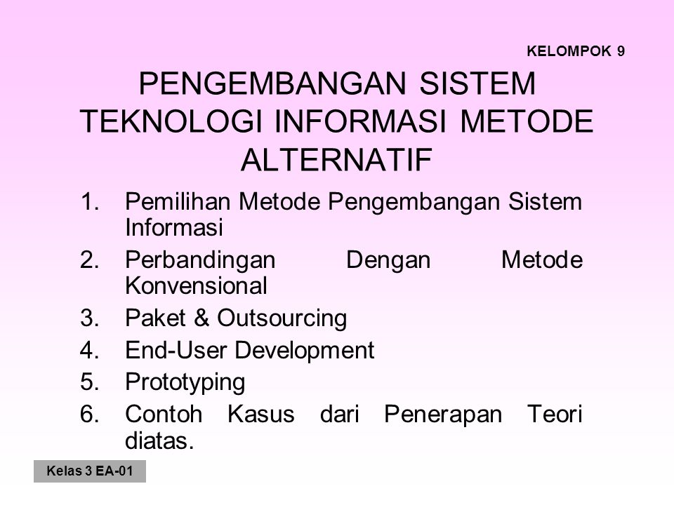 PENGEMBANGAN SISTEM TEKNOLOGI INFORMASI METODE ALTERNATIF