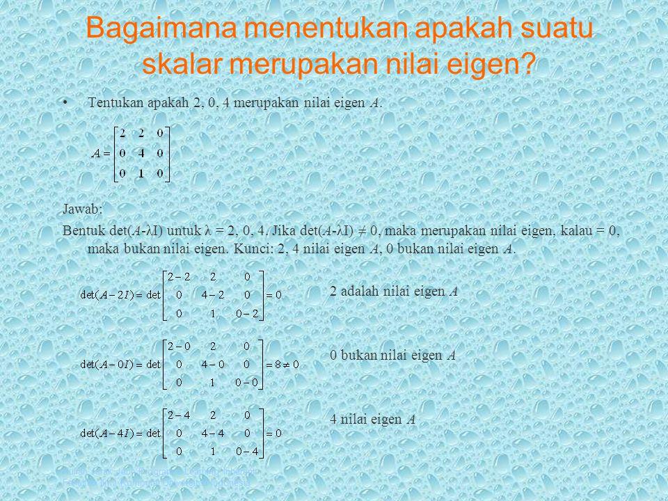 Bagaimana menentukan apakah suatu skalar merupakan nilai eigen