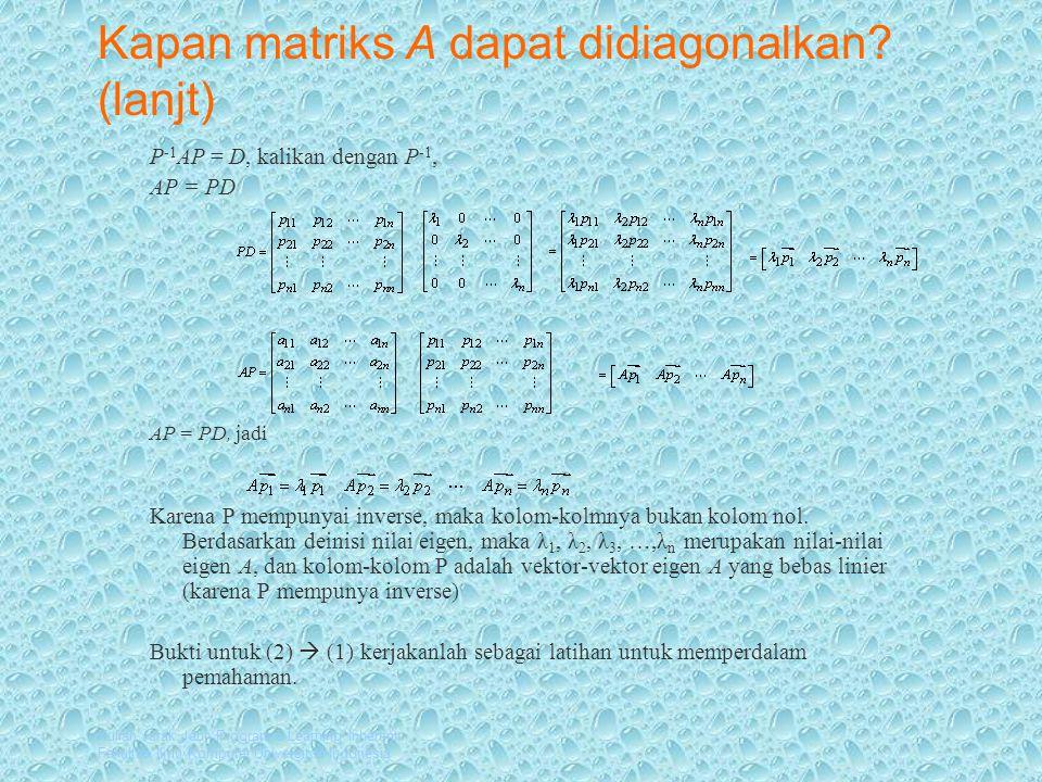 Kapan matriks A dapat didiagonalkan (lanjt)
