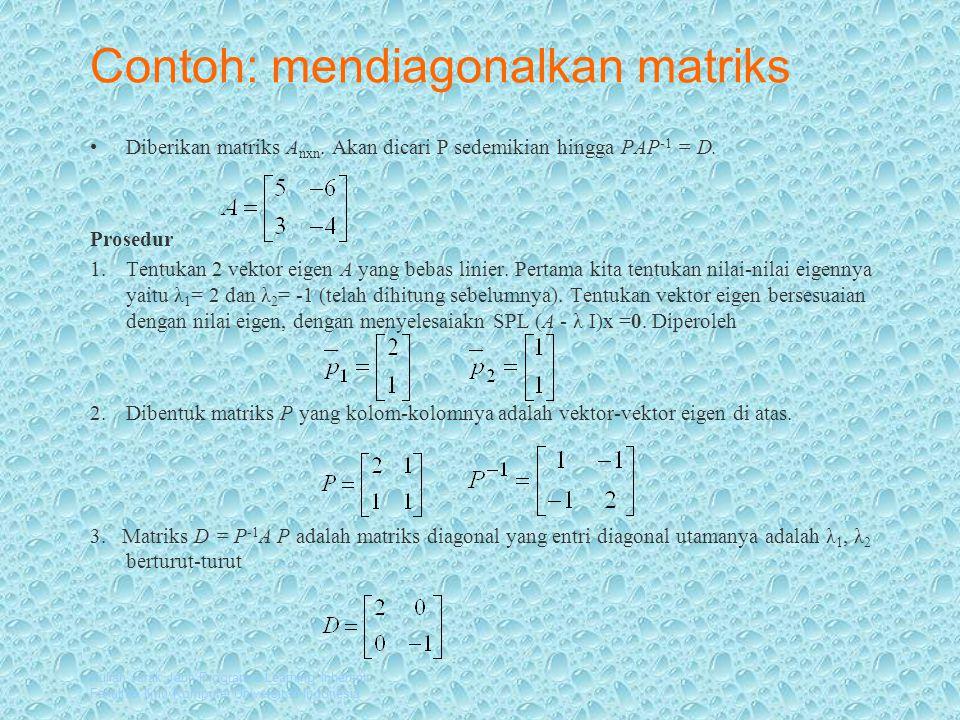 Contoh: mendiagonalkan matriks