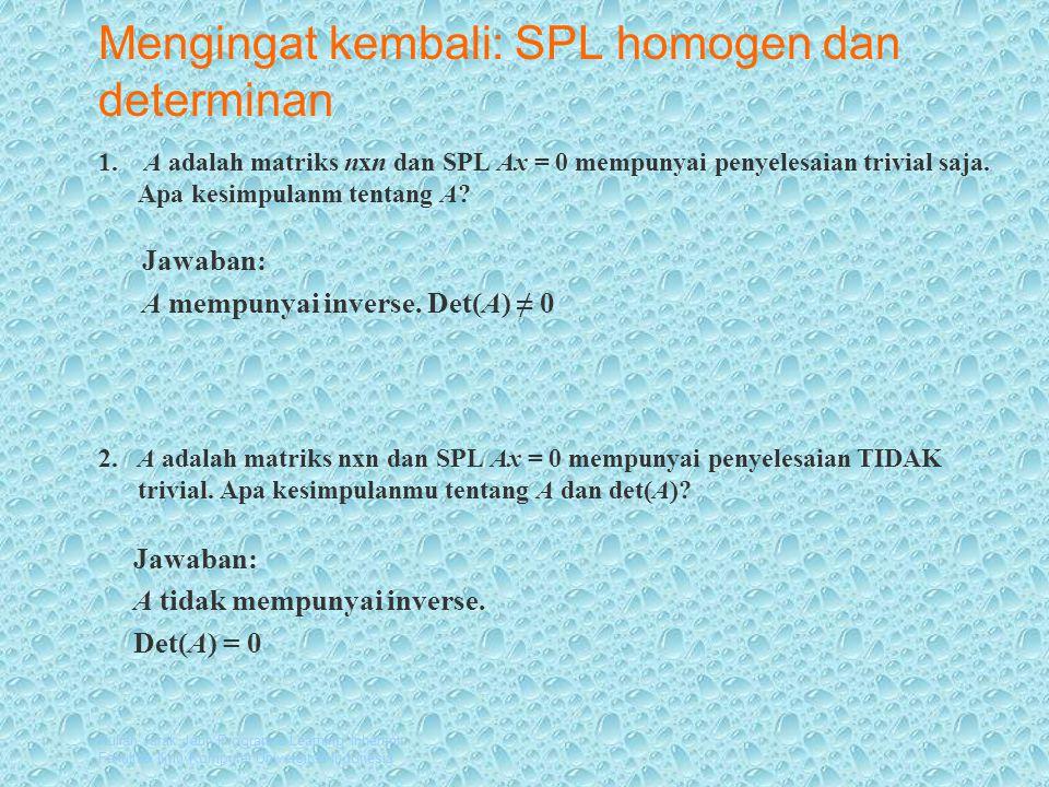 Mengingat kembali: SPL homogen dan determinan