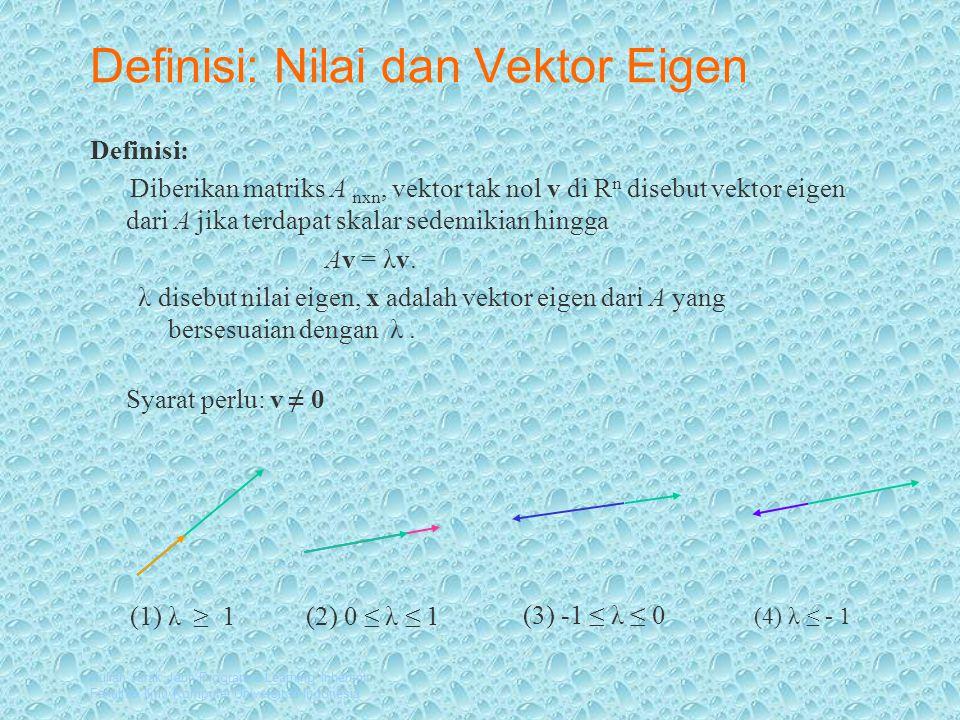 Definisi: Nilai dan Vektor Eigen