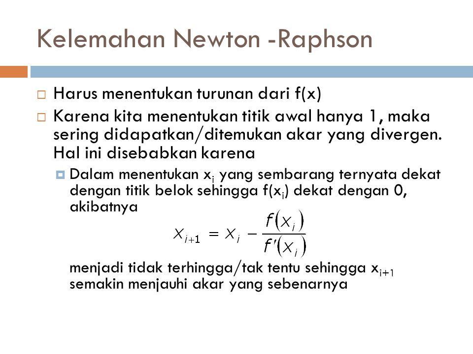 Kelemahan Newton -Raphson