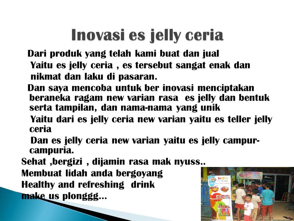 Inovasi es jelly ceria
