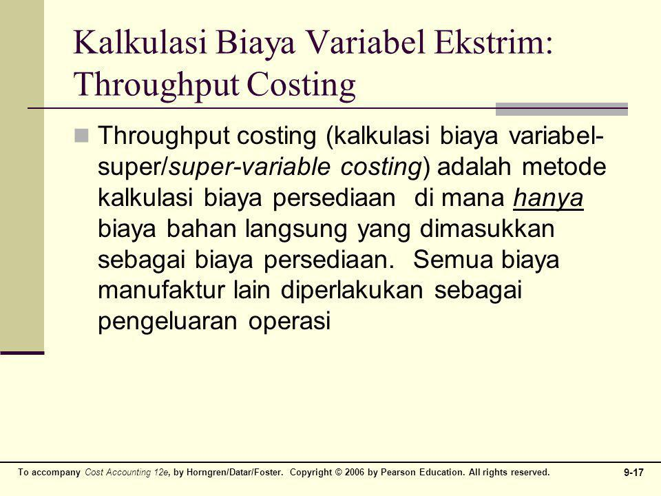 Kalkulasi Biaya Variabel Ekstrim: Throughput Costing