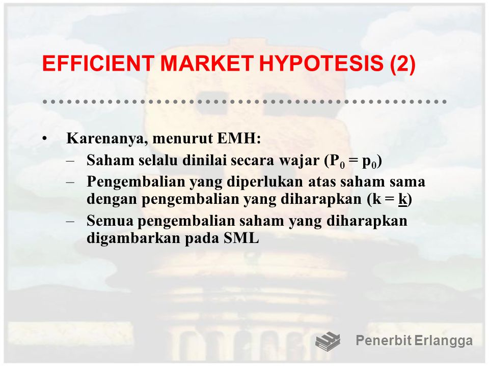 EFFICIENT MARKET HYPOTESIS (2)