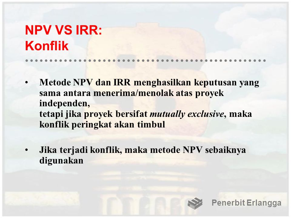 NPV VS IRR: Konflik