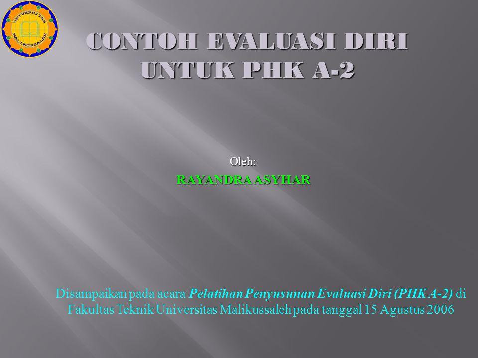 CONTOH EVALUASI DIRI UNTUK PHK A-2