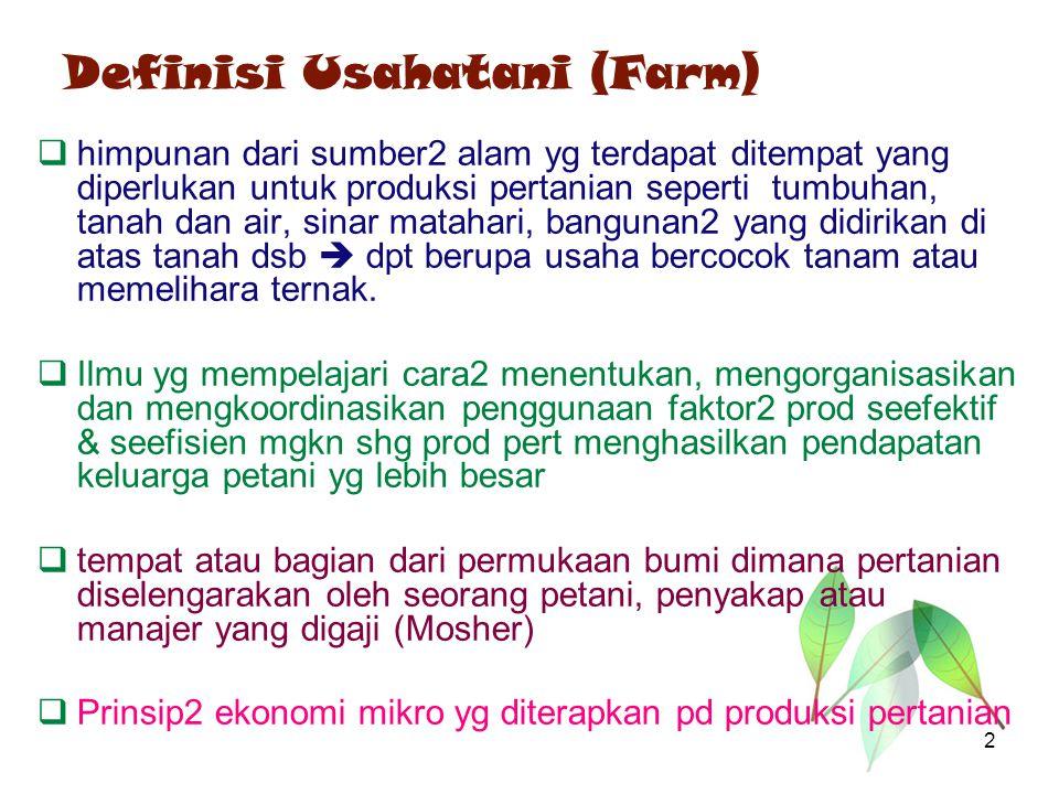 Definisi Usahatani (Farm)