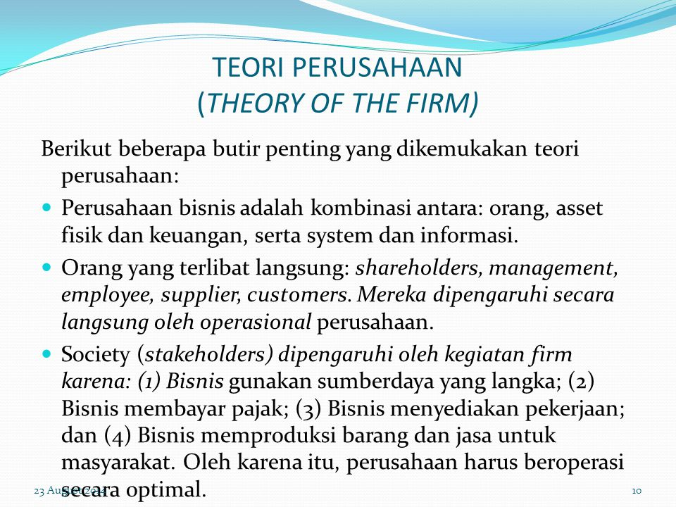 TEORI PERUSAHAAN (THEORY OF THE FIRM)