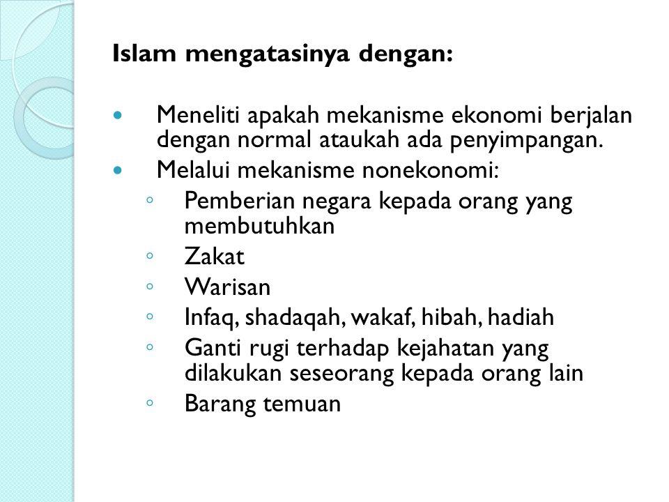 Islam mengatasinya dengan: