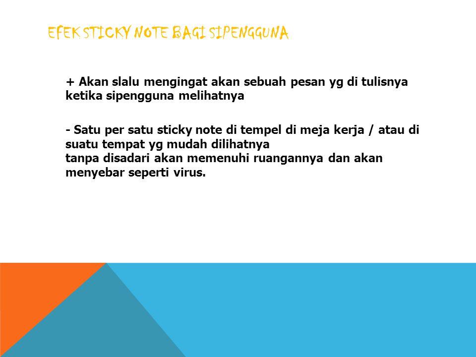 Efek Sticky note bagi sipengguna
