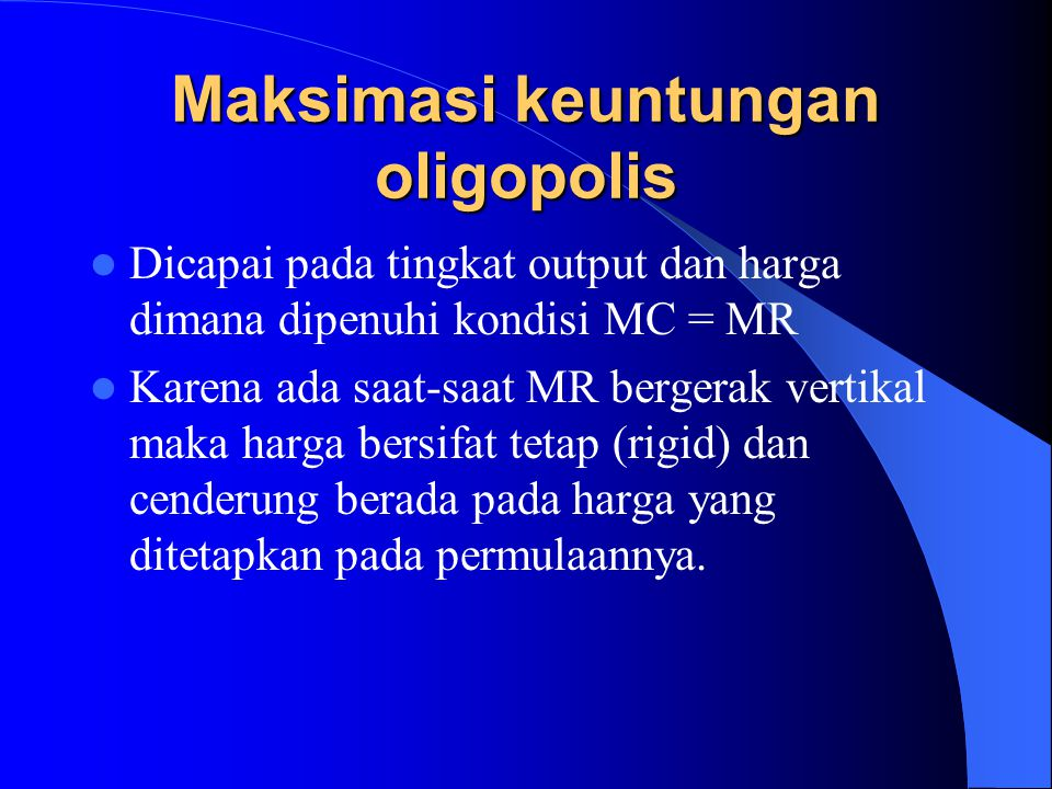 Maksimasi keuntungan oligopolis