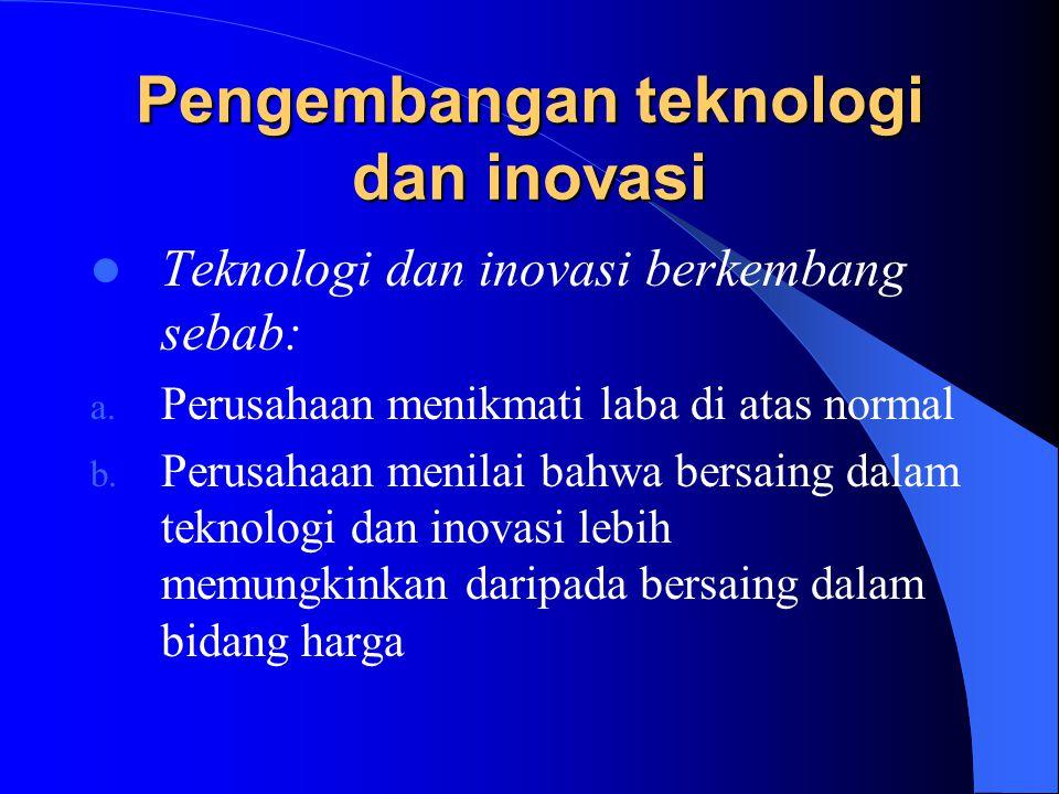 Pengembangan teknologi dan inovasi