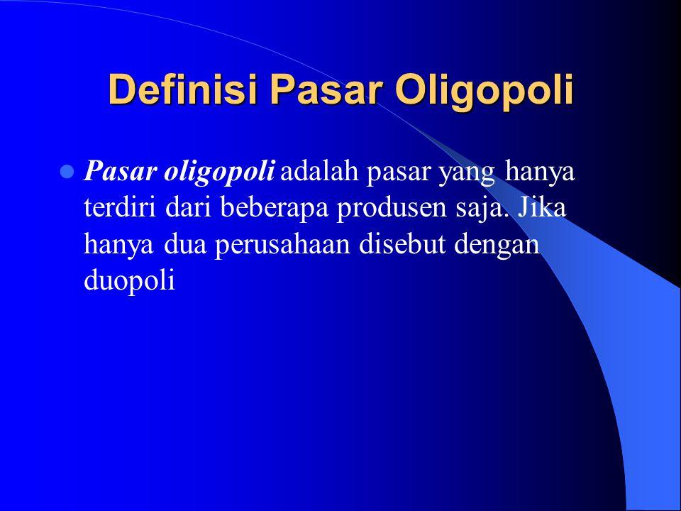 Definisi Pasar Oligopoli
