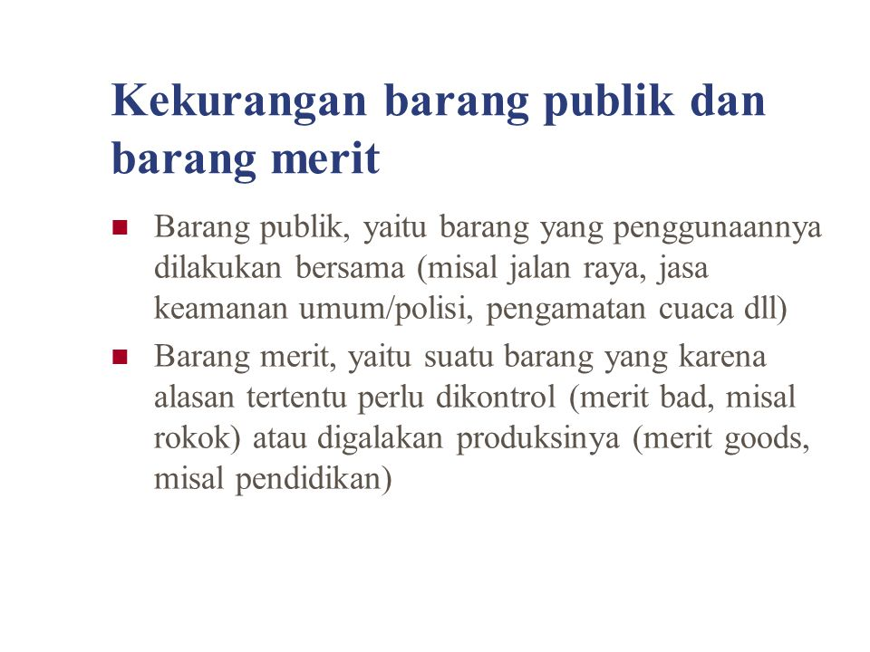 Kekurangan barang publik dan barang merit