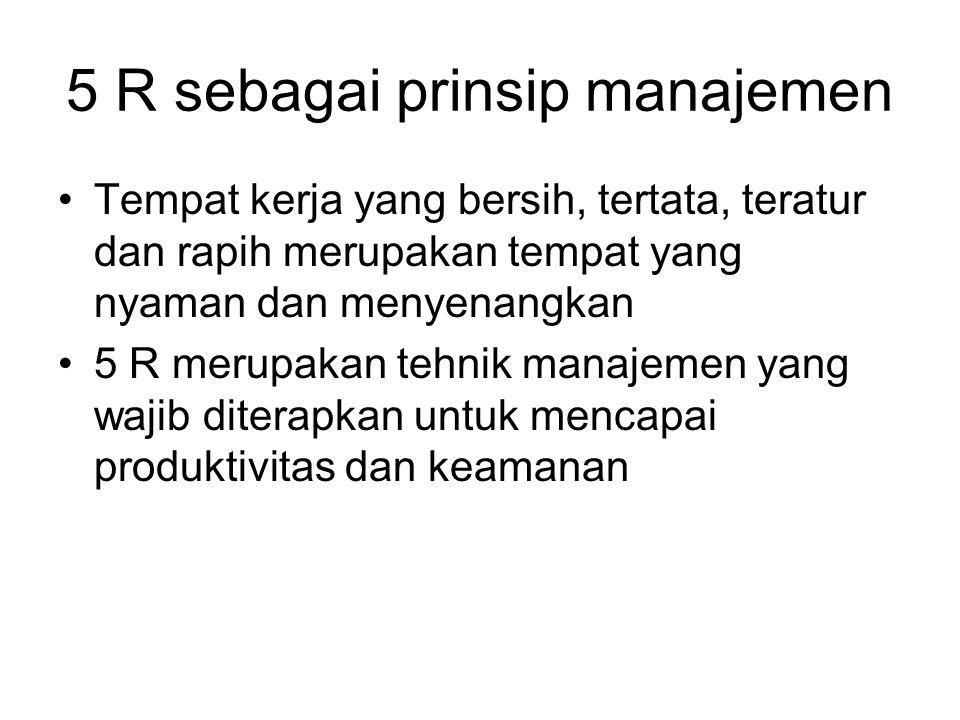 5 R sebagai prinsip manajemen