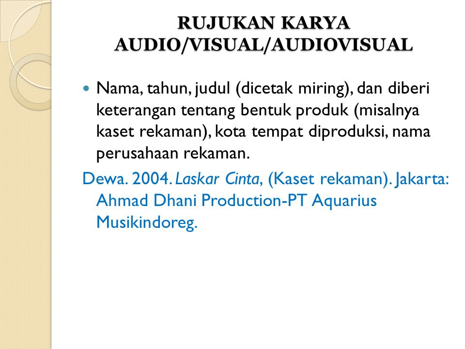 RUJUKAN KARYA AUDIO/VISUAL/AUDIOVISUAL
