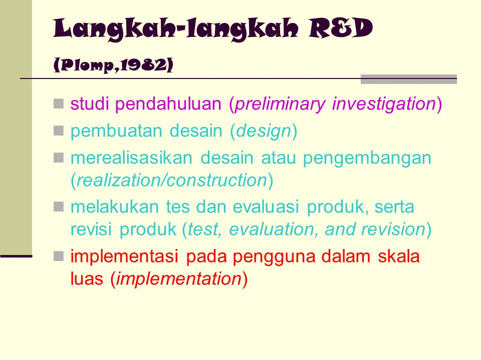 Langkah-langkah R&D (Plomp,1982)