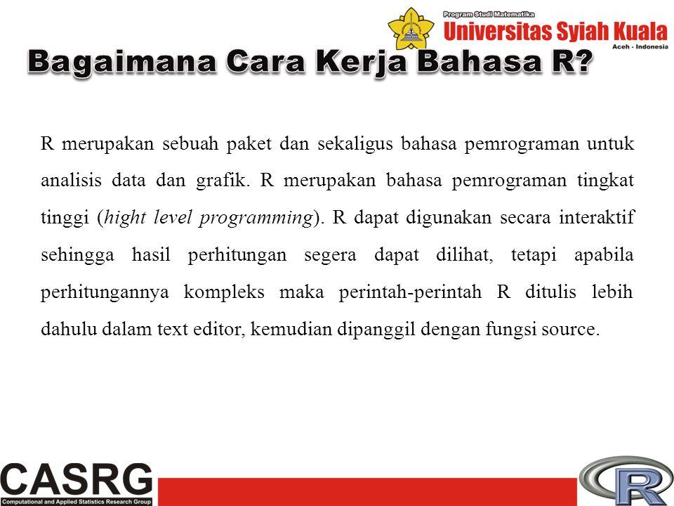 Bagaimana Cara Kerja Bahasa R