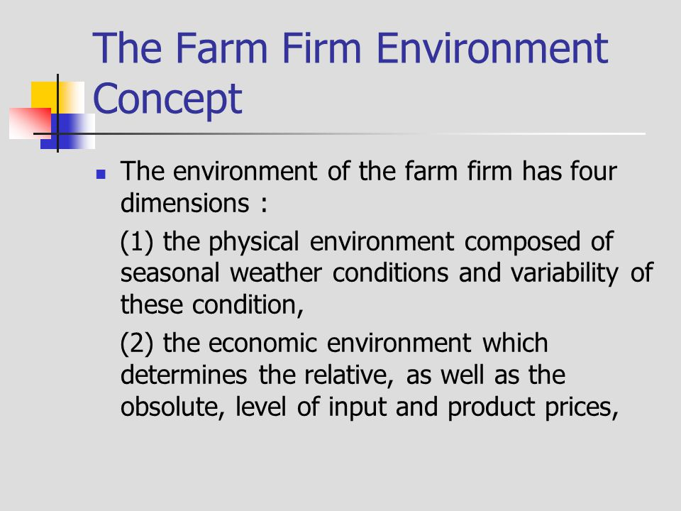 The Farm Firm Environment Concept