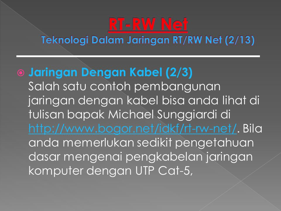 RT-RW Net Teknologi Dalam Jaringan RT/RW Net (2/13)