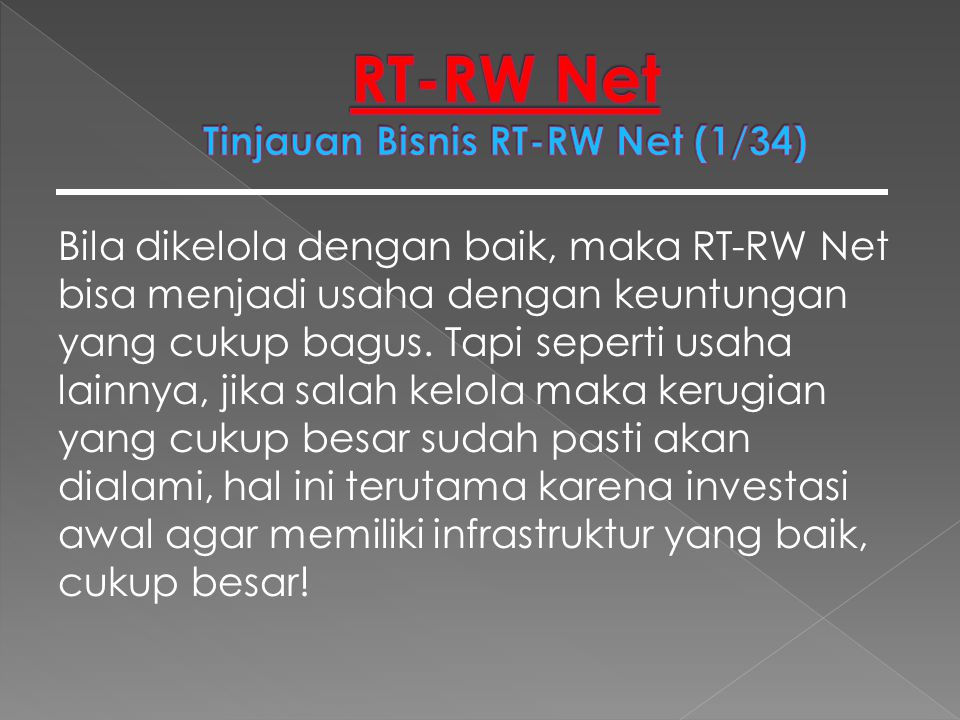 RT-RW Net Tinjauan Bisnis RT-RW Net (1/34)