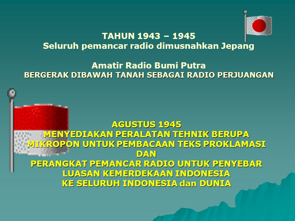 Seluruh pemancar radio dimusnahkan Jepang Amatir Radio Bumi Putra