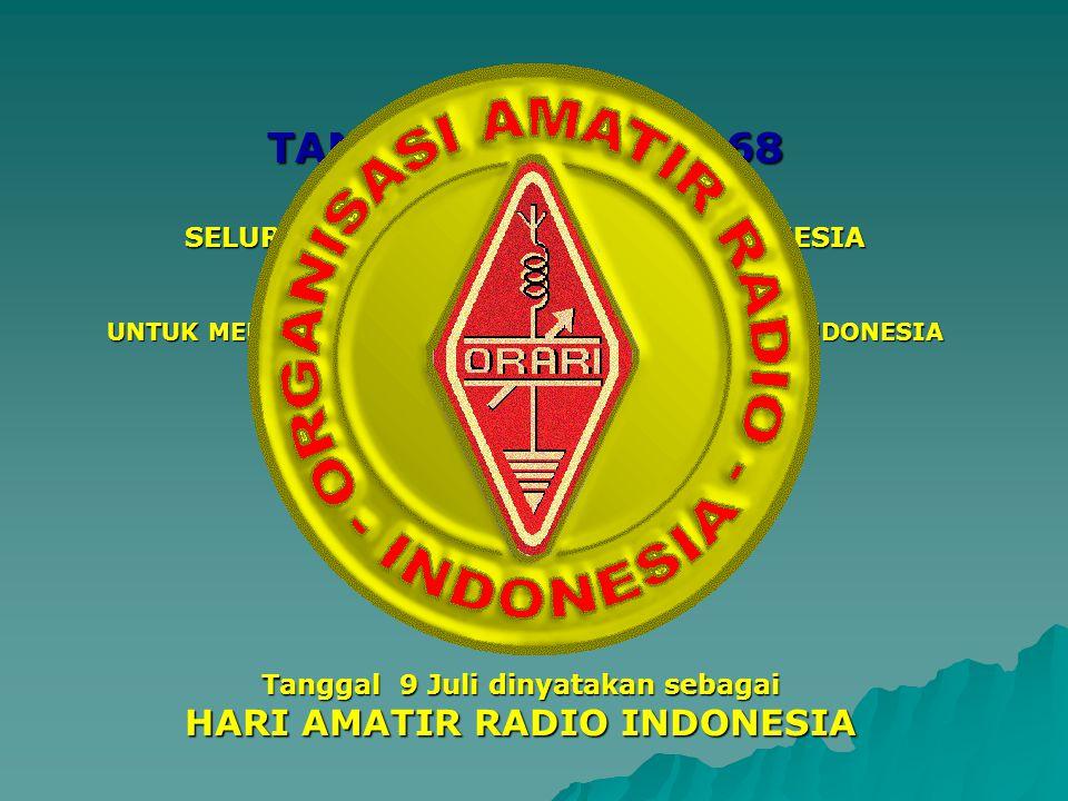 TANGGAL 9 JULI 1968 HARI AMATIR RADIO INDONESIA