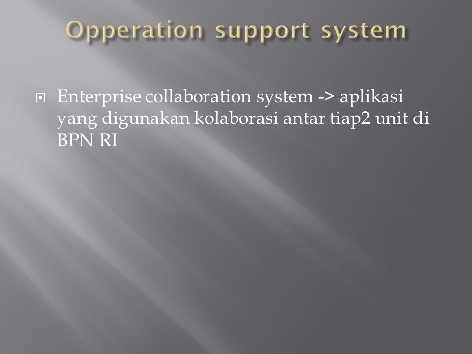 Opperation support system