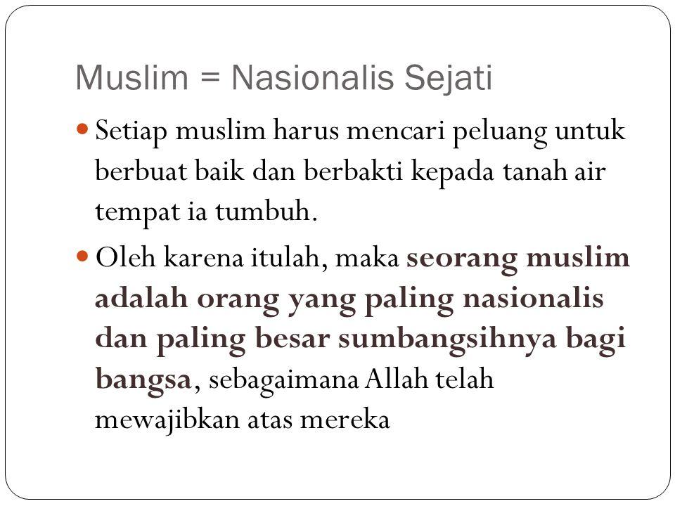 Muslim = Nasionalis Sejati