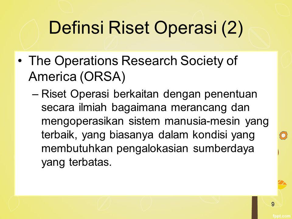 Definsi Riset Operasi (2)