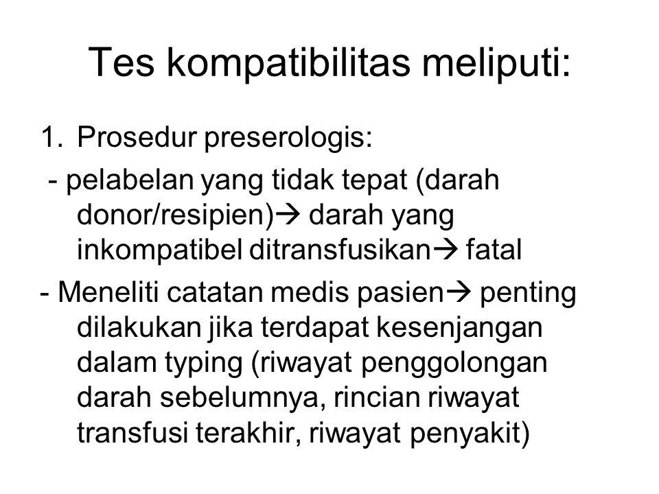 Tes kompatibilitas meliputi: