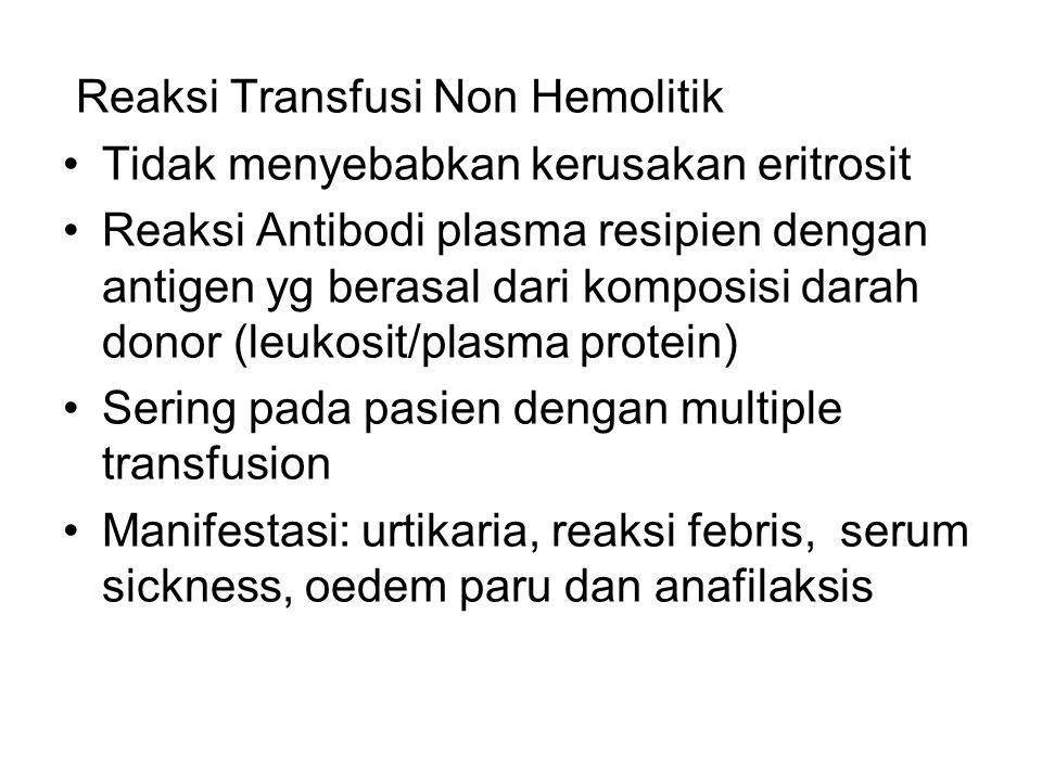 Reaksi Transfusi Non Hemolitik