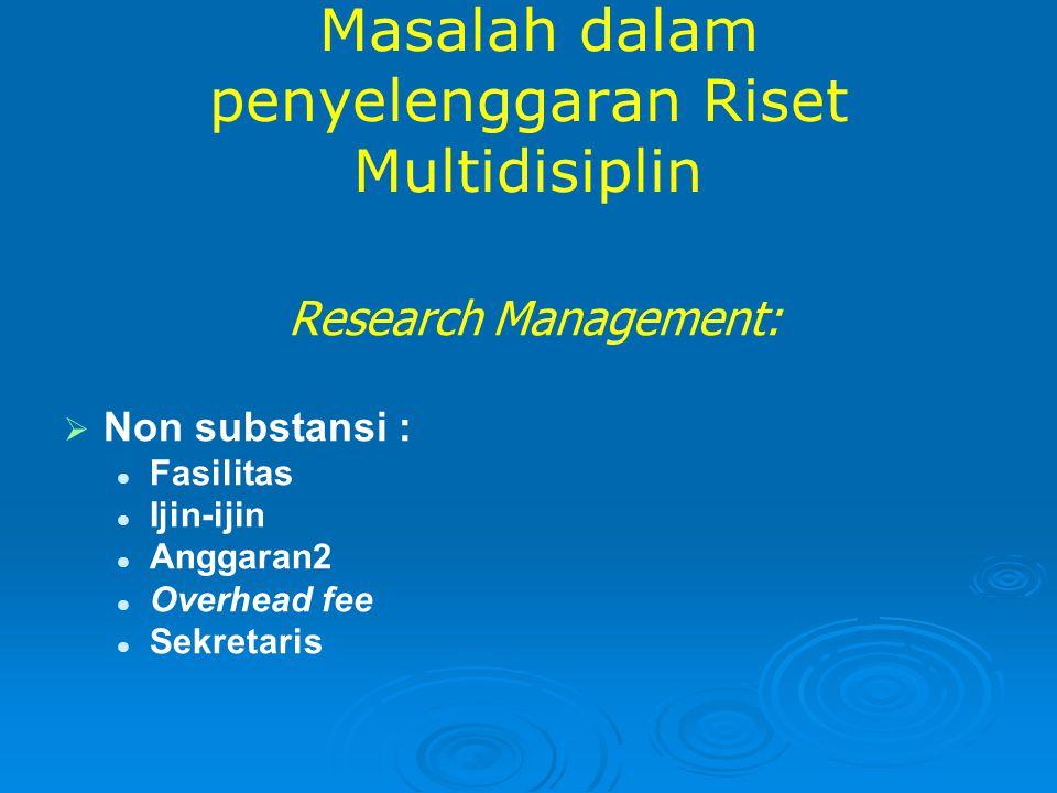 Masalah dalam penyelenggaran Riset Multidisiplin
