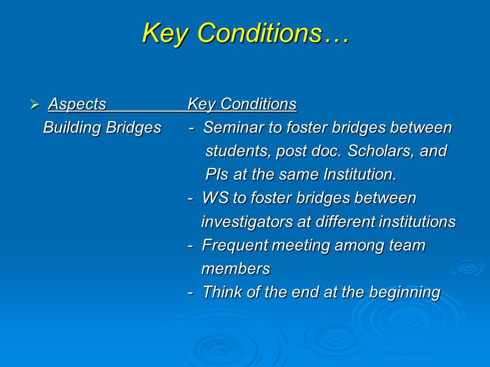Key Conditions… Aspects Key Conditions
