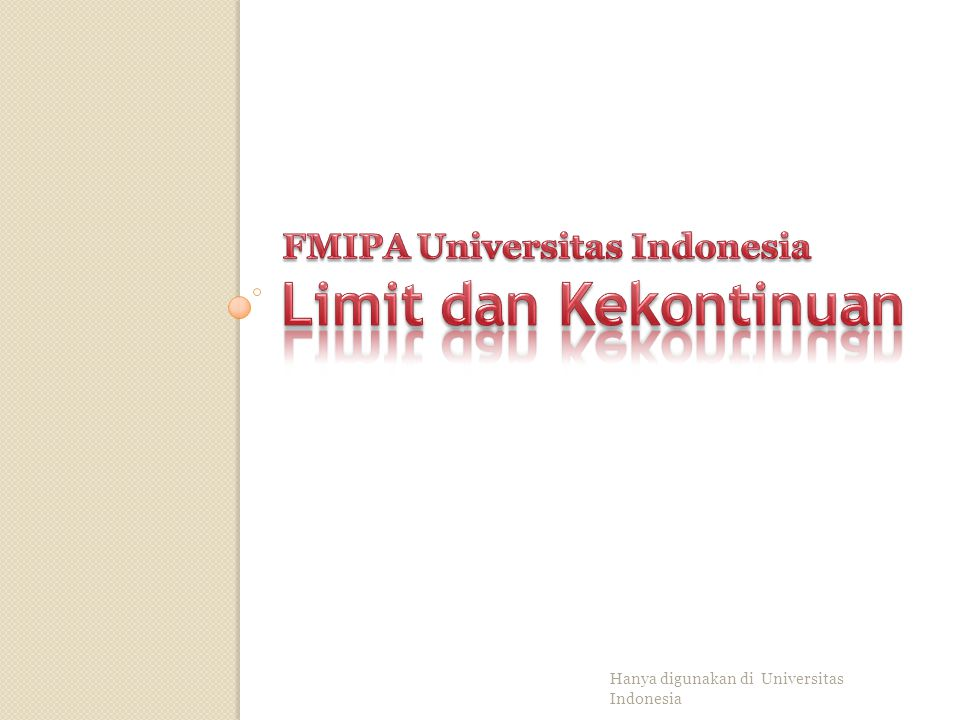 Limit dan Kekontinuan FMIPA Universitas Indonesia