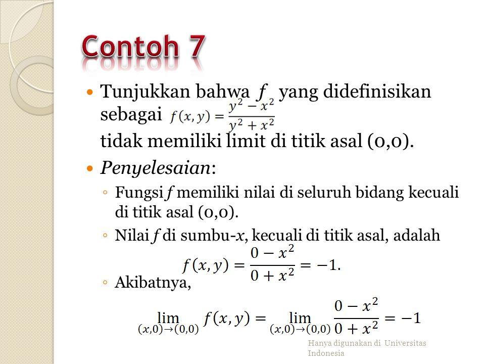 Contoh 7 Tunjukkan bahwa f yang didefinisikan sebagai
