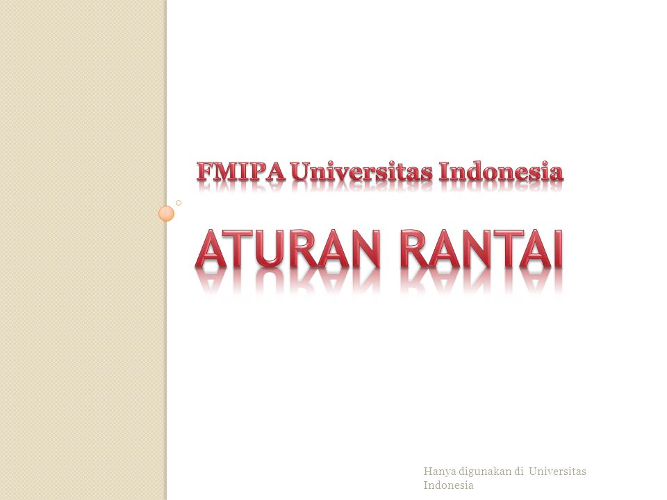 ATURAN RANTAI FMIPA Universitas Indonesia