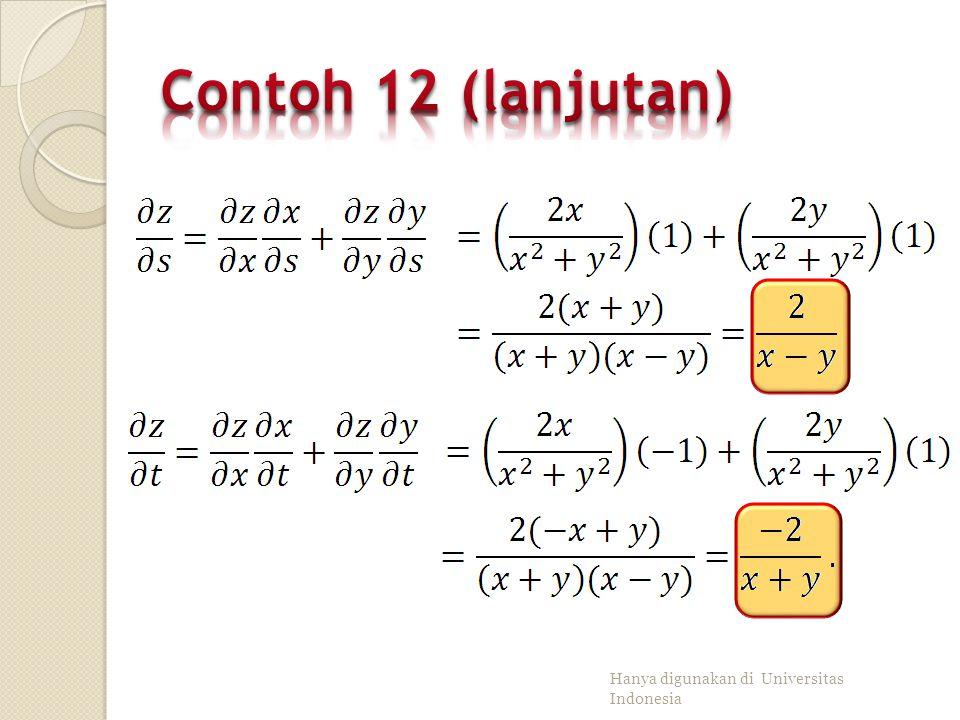 Contoh 12 (lanjutan) Hanya digunakan di Universitas Indonesia