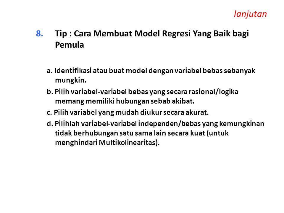 lanjutan Tip : Cara Membuat Model Regresi Yang Baik bagi Pemula
