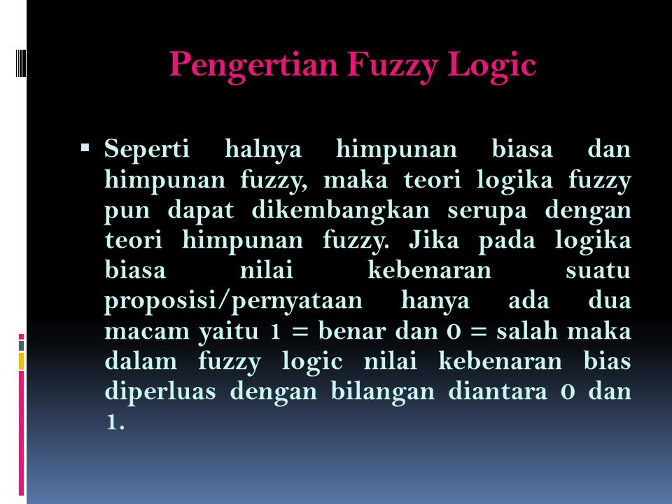 Pengertian Fuzzy Logic