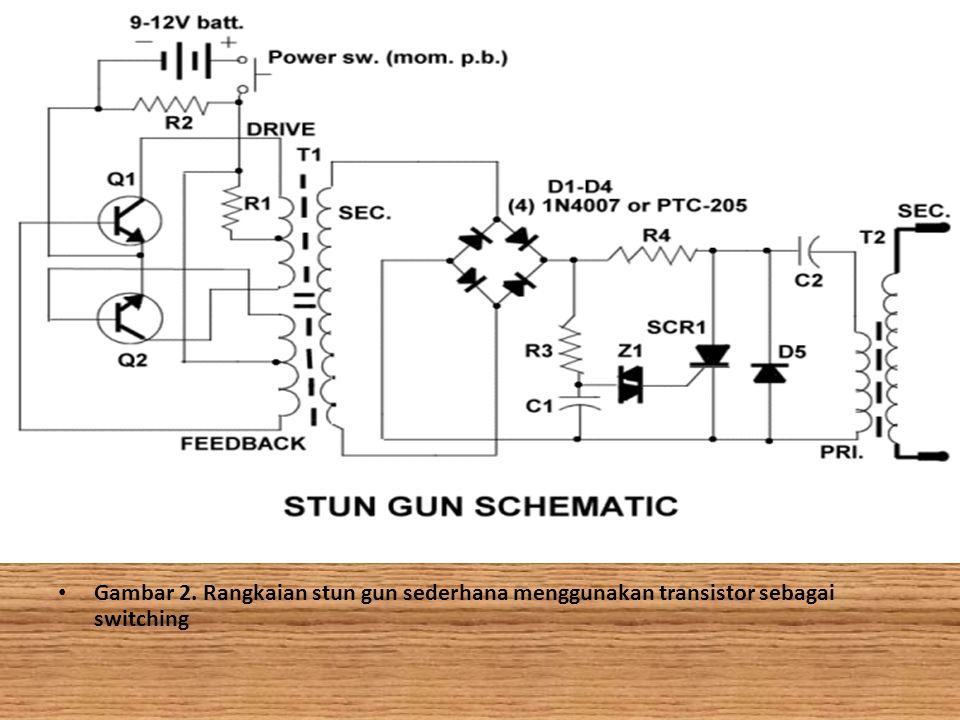 Gambar 2. Rangkaian stun gun sederhana menggunakan transistor sebagai switching