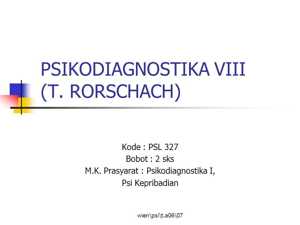 PSIKODIAGNOSTIKA VIII (T. RORSCHACH)
