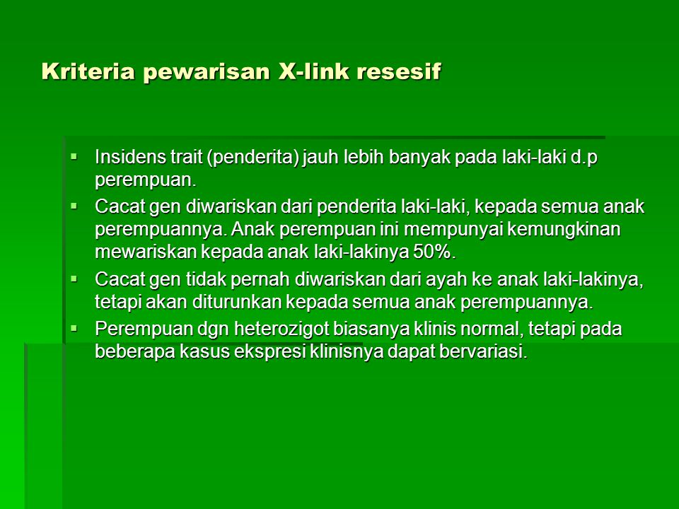 Kriteria pewarisan X-link resesif
