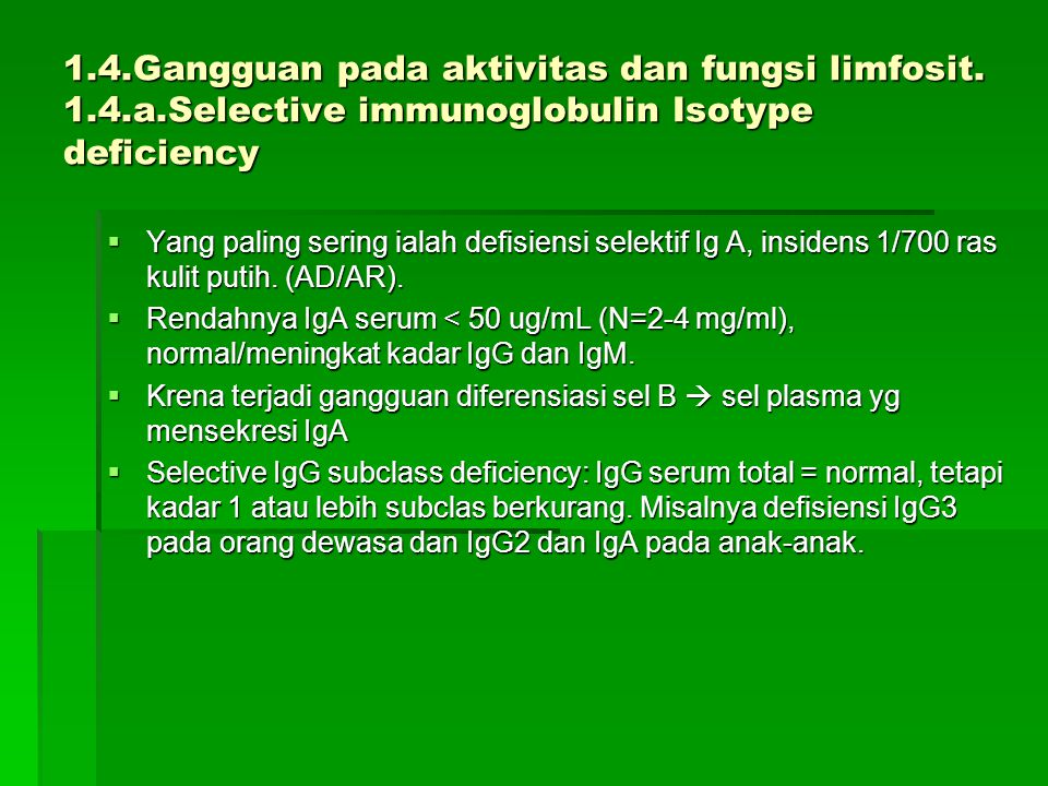 1. 4. Gangguan pada aktivitas dan fungsi limfosit. 1. 4. a
