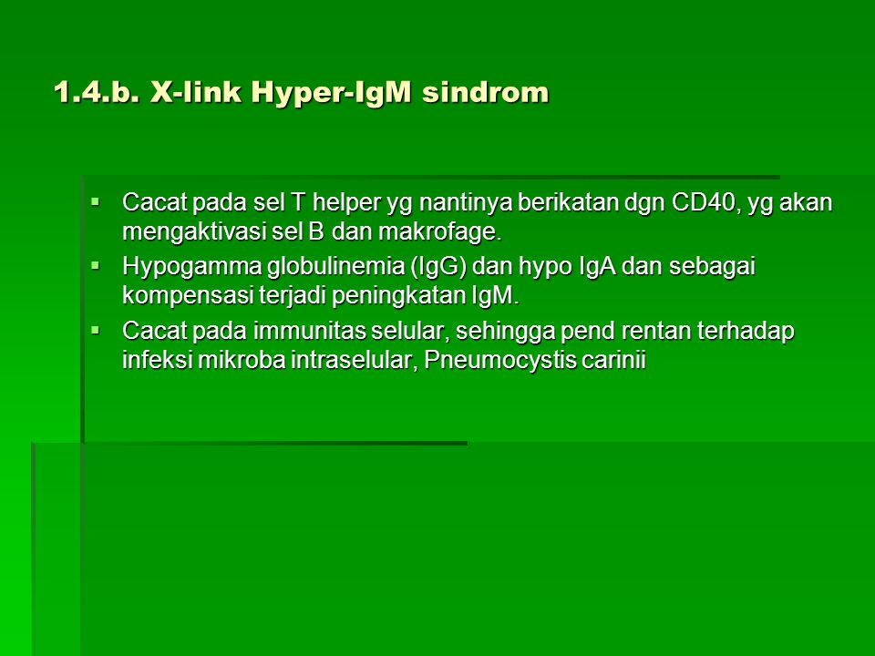 1.4.b. X-link Hyper-IgM sindrom