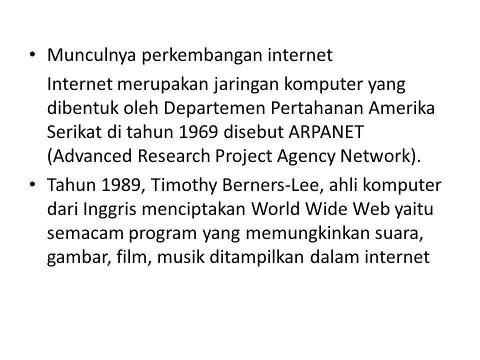 Munculnya perkembangan internet