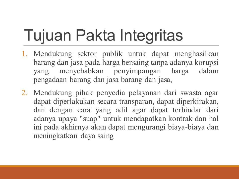 Tujuan Pakta Integritas